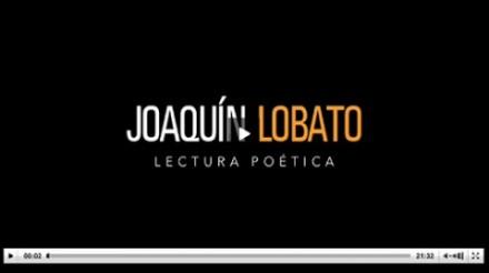 joaquin-lobato-video-lectura-poetica